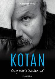 okładka Kotan Czy mnie kochasz?, Książka | Przemysław Bogusz