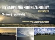 okładka Błyskawiczna prognoza pogody, Książka | Watts Alan