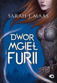 okładka Dwór mgieł i furii, Książka   Sarah J. Maas
