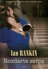 okładka Rozdarte serca, Książka   Ian Rankin