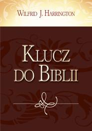 okładka Klucz do Biblii, Książka | Wilfrid J. Harrington