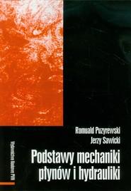 okładka Podstawy mechaniki płynów i hydrauliki, Książka | Romuald Puzyrewski, Jerzy  Sawicki