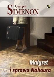 okładka Maigret i sprawa Nahoura, Książka   Georges Simenon