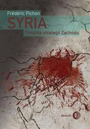 okładka Syria Porażka strategii Zachodu, Książka | Frederic Pichon