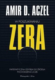 okładka W poszukiwaniu zera, Książka   Amir D. Aczel