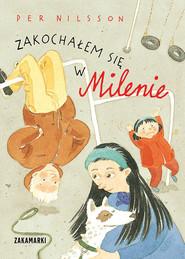okładka Zakochałem się w Milenie, Książka | Nilsson Per