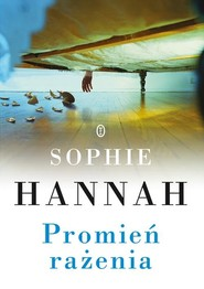 okładka Promień rażenia, Książka | Sophie Hannah