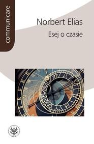 okładka Esej o czasie, Książka   Elias Norbert