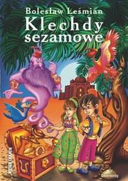 okładka Klechdy sezamowe, Książka   Bolesław  Leśmian