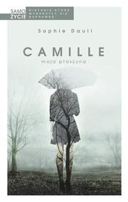 okładka Camille moja ptaszyna, Książka | Sophie Daull