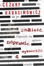 okładka Znaleźć, naprawić, wykończyć, Książka | Cezary  Harasimowicz