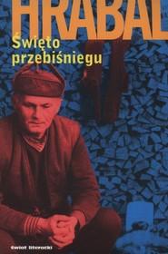 okładka Święto przebiśniegu, Książka | Bohumil Hrabal