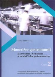 okładka Menedżer gastronomii Część 2, Książka | Jan Marek Mołoniewicz