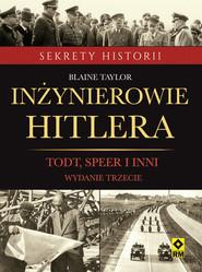 okładka Inżynierowie Hitlera Todt, Speer  i inni, Książka | Blaine Taylor