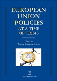okładka European Union Policies at a Time of Crisis, Książka | Tomasz Grzegorz (red. nauk.) Grosse