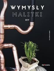 okładka Wymysły Malitki DIY, Książka | Malitka Patrycja