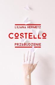 okładka Costello Przebudzenie, Książka   Hermetz Liliana