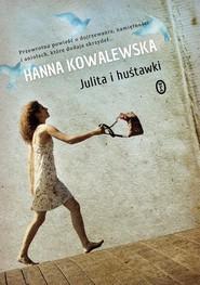 okładka Julita i huśtawki, Książka | Hanna Kowalewska