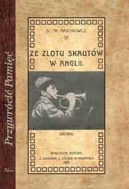 okładka Ze zlotu skautów w Anglii Zbiórka, Książka | Majchrowicz Franciszek