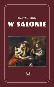 okładka W salonie, Książka | Piotr Wierzbicki
