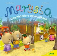 okładka Marysia Trzy historie o zwierzątkach, Książka | Berkane Nadia