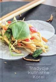 okładka Tradycje kulinarne Korei, Książka | Tomaszewska-Bolałek Magdalena