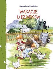 okładka Wakacje u dziadków, Książka | Magdalena Zarębska
