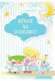 okładka Wiersze na dobranoc, Książka | Agnieszka Nożyńska-Demianiuk