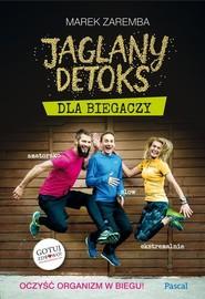 okładka Jaglany detoks dla biegaczy, Książka | Marek Zaremba