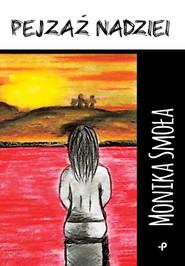 okładka Pejzaż nadziei, Książka | Smoła Monika