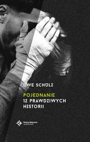 okładka Pojednanie 12 prawdziwych historii, Książka | Schulz Uwe
