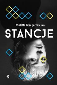 okładka Stancje, Książka | Wioletta Grzegorzewska