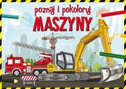 okładka Poznaj i pokoloruj maszyny, Książka | Krzysztof  Tonder