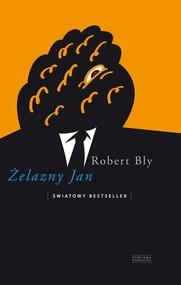 okładka Żelazny Jan, Książka | Robert Bly