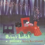 okładka Robak Lolek w podróży, Książka   Anna Litwinek