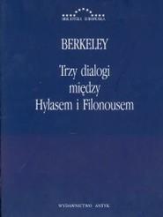 okładka Trzy dialogi między Hylasem i Filonousem, Książka | Berkeley George