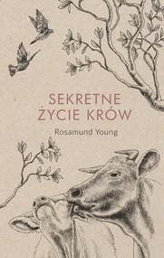okładka Sekretne życie krów, Książka | Rosamund  Young