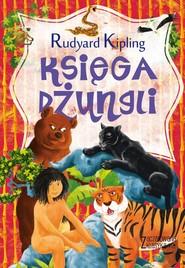 okładka Zaczarowana klasyka Księga dżungli, Książka | Rudyard Kipling