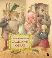 okładka Zaginiony obraz, Książka | Kasparavicius Kestutis