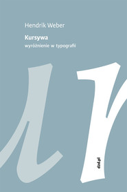 okładka Kursywa Wyróżnienie w typografii, Książka | Weber Hendrik