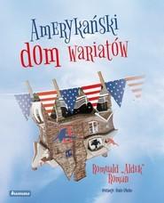 okładka Amerykański dom wariatów, Książka | Roman Romuald