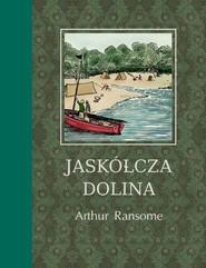 okładka Jaskółcza Dolina, Książka | Arthur Ransome