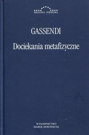 okładka Dociekania metafizyczne, Książka | Gassendi Pierre