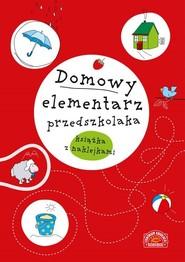 okładka Domowy elementarz przedszkolaka Mądre dziecko książka z naklejkami, Książka |