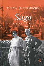 okładka Saga czyli filiżanka, której nie ma, Książka | Cezary  Harasimowicz