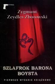 okładka Szlafrok barona Boysta, Książka | Zygmunt Zeydler-Zborowski