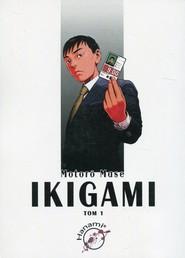 okładka Ikigami 1, Książka | Mase Motoro