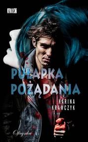 okładka Pułapka pożądania, Książka | Krawczyk Karina
