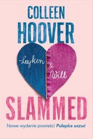 okładka Slammed, Książka | Colleen Hoover