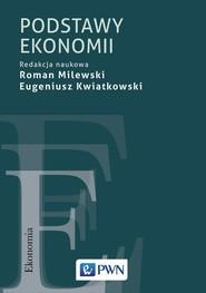 okładka Podstawy ekonomii, Książka | Roman  Milewski, Eugeniusz Kwiatkowski